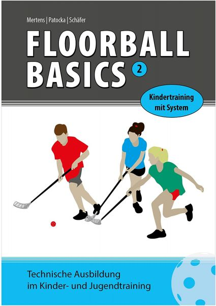 Floorball Basics 2 - Kindertraining mit System